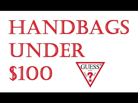 Handbags Under $100  –  Guess?  Haul