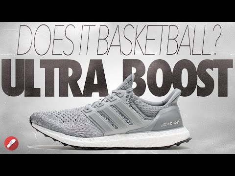 Does it Basketball? Adidas Ultra Boost!