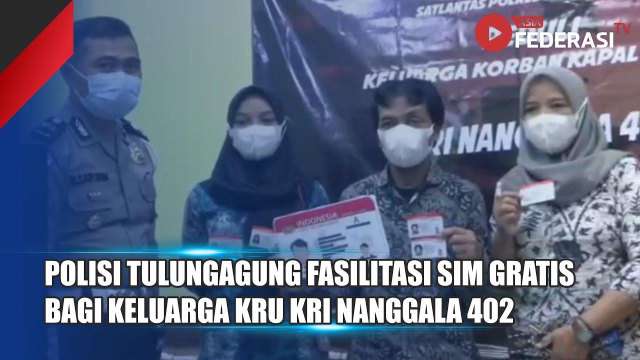 TULUNGAGUNG – FASILITAS SIM GRATIS BAGI KELUARGA KRU KRI NANGGALA 402