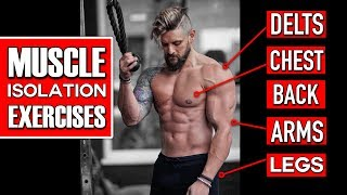 COMPLETE MUSCLE ISOLATION! - Top Exercises & Mistakes Explained