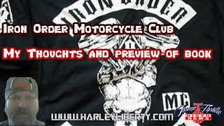 My Thoughts on the Iron Order Motorcycle Club and their relation to the biker code.