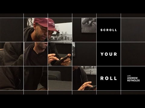 Andrew Reynolds - Scroll Your Roll