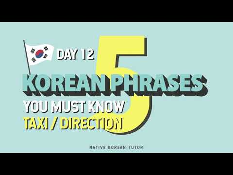 5 Korean phrases you must know/ Day 12/ Taxi, direction