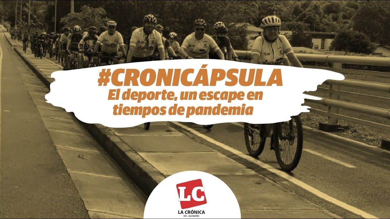 #Cronicápsula   El deporte, un escape en tiempos de pandemia