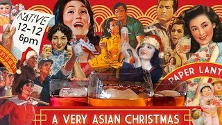 HAPPENING: A VERY ASIAN CHRISTMAS