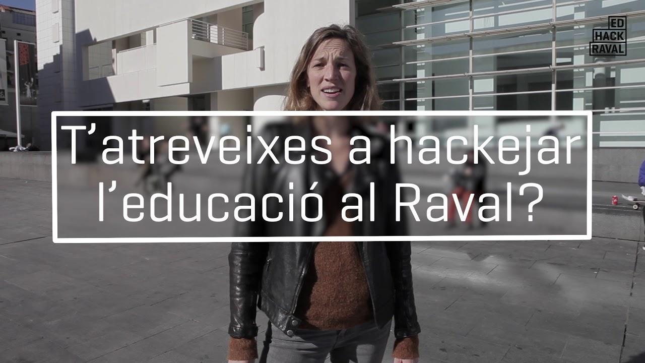 T'atreveixes a hackejar l'educació al Raval?