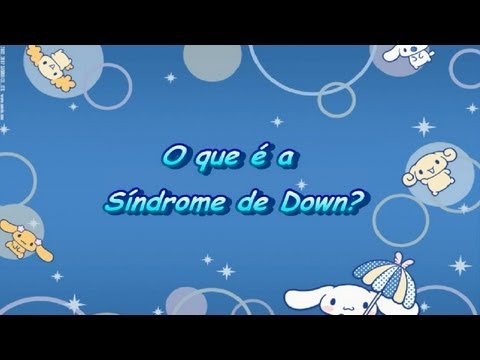 Watch video O que é a síndrome de Down?