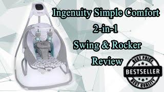 Ingenuity Simple Comfort 2-in-1 Swing & Rocker | Testing & Review