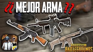 ¿¿CUÁL ES LA MEJOR ARMA EN PUBG MOBILE?? ANALISIS DE ARMAS EN ESPAÑOL BATTLEGROUNDS ANDROID