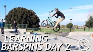 Learning barspins day 2
