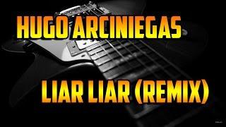 Liar Liar (Avicii by Avicii) - (Hugo Arciniegas Remix)