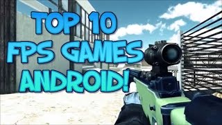 Top 10 Free FPS Games For Android 2016/2017(Best F2P Android games)✔