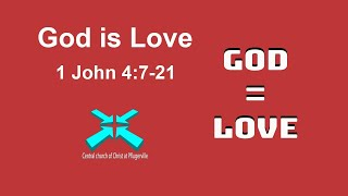 God is Love – Lord's Day Sermons – 14 Jun 2020 – 1 John 4:7-21
