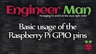 Basic Usage Of The Raspberry Pi GPIO Pins