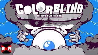 Colorblind - An Eye For An Eye (by Nitrome) - iOS / Android - Gameplay Video