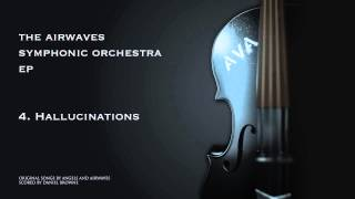 DannyF.O.B's Airwaves Symphonic orchestra - Hallucinations