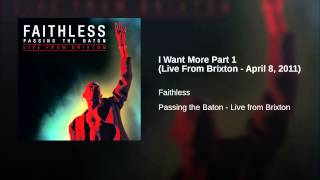 I Want More Part 1 (Live From Brixton - April 8, 2011)