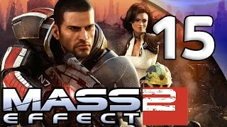 Mass Effect 2 - 15. The Perfect Legacy - Let's Play Mass Effect 2 Gameplay