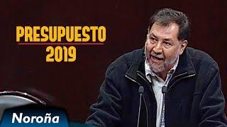 AMLO: El Presidente Más Amado - Presupuesto 2019 - Noroña