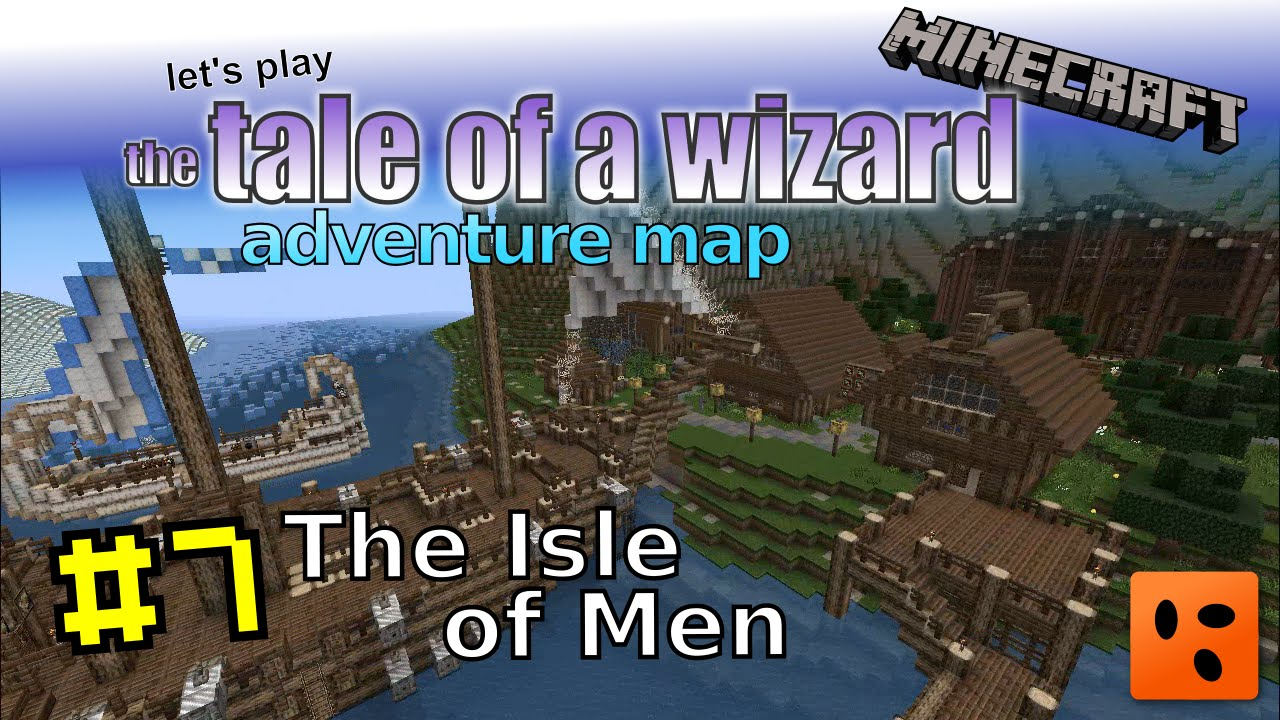 Tale of a Wizard | Minecraft Adventure Map #7 | The Isle of Men