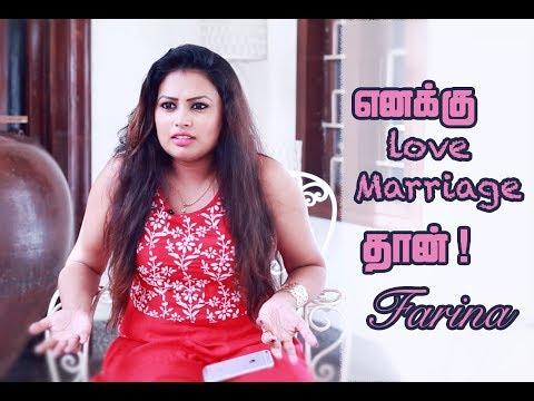 எனக்கு Love Marriage தான் - Farina  ..