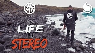 A.M.T - Life In Stereo (Official Music Video)