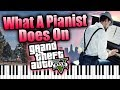 WHAT A PIANIST DOES ON GTA 5 (Piano Trolling ep 13)