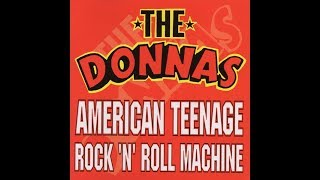 The Donnas - American Teenage Rock 'N' Roll Machine (Full Album)