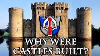 Why were castles built?