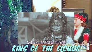 Child Character Humor | King Of The Clouds