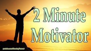 2 Minute Motivator, Manifest Wealth Success Abundance Prosperity Money Motivational Video #10