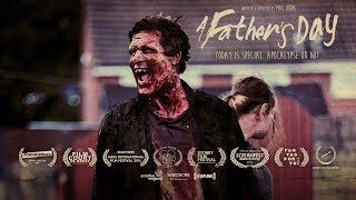 A Father's Day   Award Winning Short Zombie Film