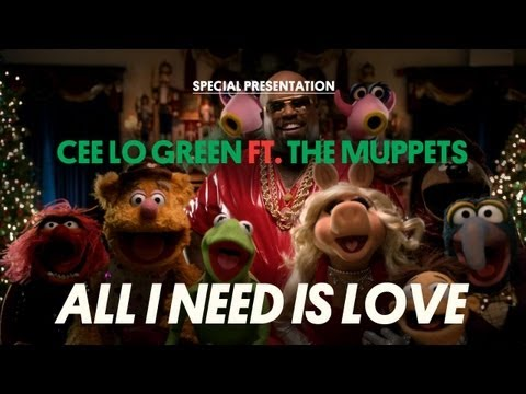 Cee Lo Green Ft. The Muppets – All I Need Is Love