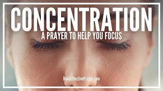 Prayer For Concentration, Focus, and Clarity | For Mind, Thoughts, Studies, Productivity, Etc.