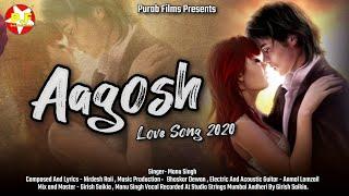 Aagosh !! New Hindi Bollywood Song 2020   - YouTube