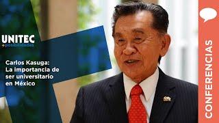 Conferencia Carlos Kasuga - UNITEC