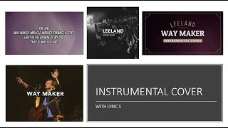 Leeland   Way Maker   Instrumental Cover With Lyrics