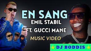 En Sang   Emil Stabil (Feat. Gucci Mane) Music Video🔥