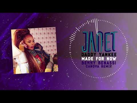Janet Jackson x Daddy Yankee - Made For Now (Benny Benassi & Canova Remix) [Official Audio]
