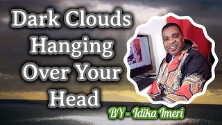 Dark Clouds Hanging Over Your Head || Remove Dark Clouds Automatic Powerful Prayer