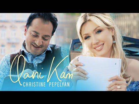 Christine Pepelyan - Qani Kam