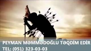 Seyyid Peyman  Ay Kerbela Ya Kerbela  2015