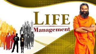 Life Management | Swami Ramdev