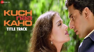 Kuch Naa Kaho Title Track - Full Video   Abhishek Bachchan