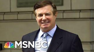Robert Mueller Reveals Paul Manafort's Debt Trail | The Beat With Ari Melber | MSNBC