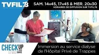 preview picture of video 'Check Up - Immersion au service dialyse de l'hôpital de Trappes'