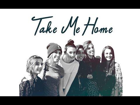 Cimorelli - Take Me Home