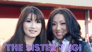 The Sister Tag! ♡ ft.  Maggie Lee