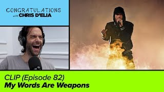 CLIP: My Words Are Weapons - Congratulations with Chris D'Elia