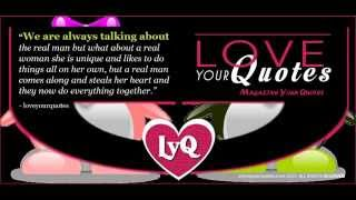 Love Quotes | We Are Always Talking About The Real Man But What About A Real Woman